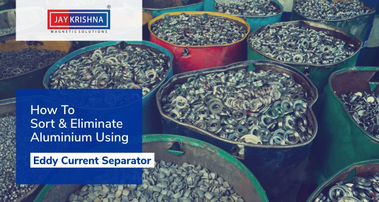 How to sort & Eliminate Aluminium Using Eddy Current Separator